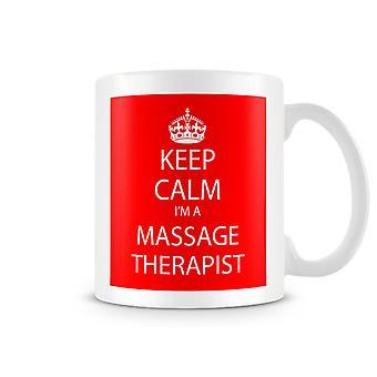 Halten Sie Ruhe, ich bin ein Massage Therapeut bedruckte Becher