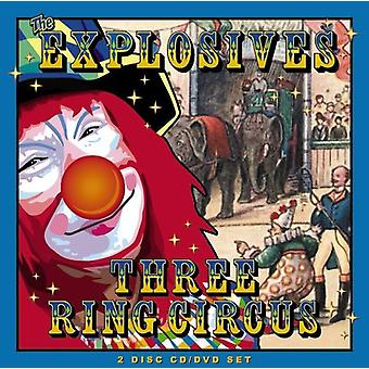 Explosives - Three Ring Circus [CD] USA import