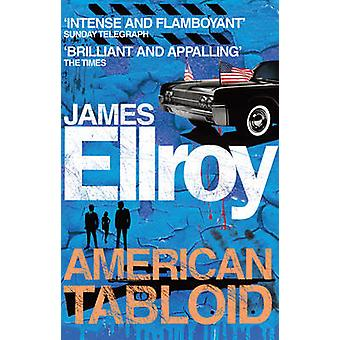 American Tabloid by James Ellroy - 9780099537823 Book