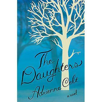 Døtre - en roman af Adrienne Celt - 9781631490453 bog