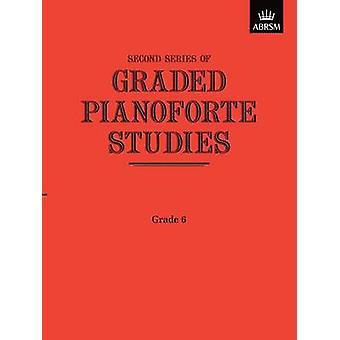 Graded Pianoforte Studies - Second Series - Grade 6 by ABRSM - 978185