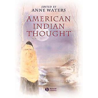 Amerikaanse Indian Thought - filosofische Essays door Anne S. Waters - 978