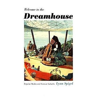 Tervetuloa Dreamhouse - suosittu Media ja sodanjälkeisen Suburbs / Lynn
