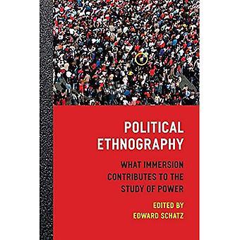 Etnografia politycznych: Co zanurzenie przyczynia się do badania mocy