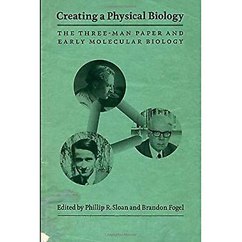 Creating a Physical Biology