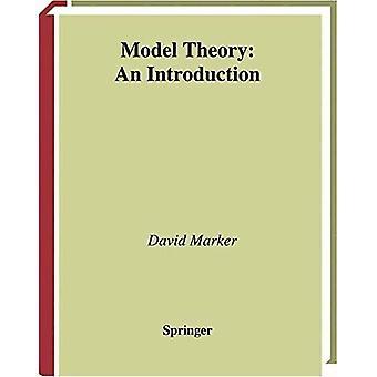 Teoria di modello: Un'introduzione (testi laureati in matematica)
