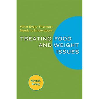 Hver terapeut skal vide om behandling af mad og vægt spørgsmål (Norton professionel bøger)
