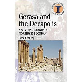 Gerasa and the Decapolis (Duckworth Debates in Archaeology)
