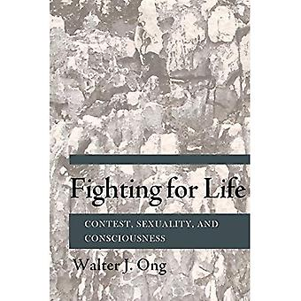 Fighting for Life: Contest, Sexuality, and Consciousness