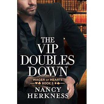 The VIP Doubles Down - Wager of Hearts 3
