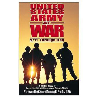 U. S. armée en guerre: 9/11, par le biais de l'Iraq
