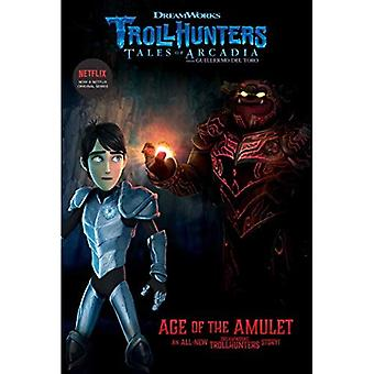 Age of the Amulet (Trollhunters)