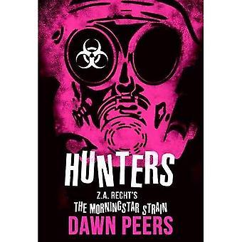 Hunters (Z.A. Recht's Morningstar Strain)