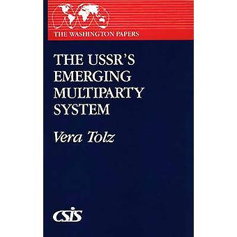 El USSRs emergente sistema multipartidista de Tölz y Vera