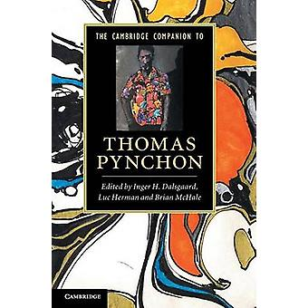 Cambridge Companion to Thomas Pynchon by Inger H Dalsgaard
