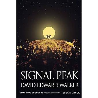 Signal Peak by Walker & David Edward