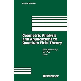 Geometriske analysen og programmer til kvantefeltteori av Bouwknegt & Peter