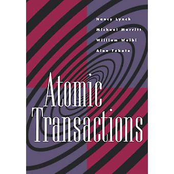 Atomic Transactions In Concurrent and Distributed Systems by Lynch & Nancy & A