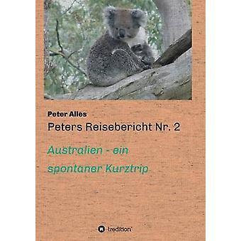 Peters Reisebericht Nr. 2 av Alles & Peter