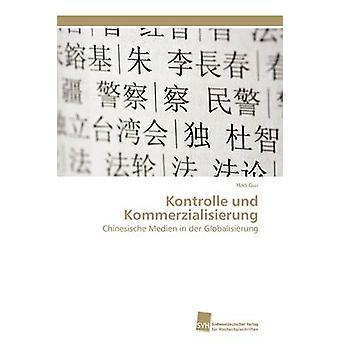 Kontrolle Und Kommerzialisierung von Gui-Hao