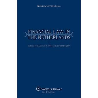 Financial Law in the Netherlands by Van Den Nieuwenhuijzen & Marcel C.A.