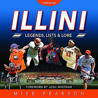 Illini Legends - Lists - and Lore by Mike Pearson - 9780252041044 Book