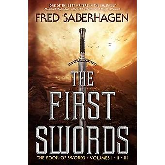 The First Swords - The Book of Swords - Volumes I - II - III by Fred S