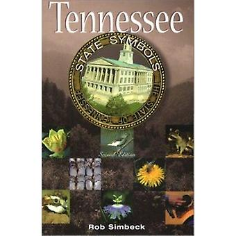 Tennessee State Symbols (2nd) by Rob Simbeck - 9781572331846 Book