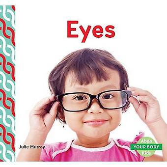 Eyes by Julie Murray - 9781680801583 Book