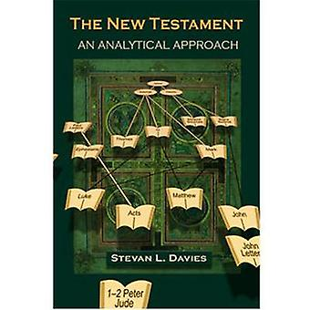 The New Testament - An Analytical Approach by Stevan L. Davies - 97815