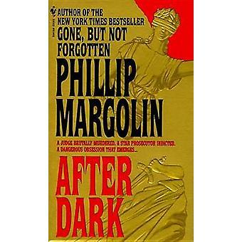 After Dark by Phillip M. Margolin - 9780553569087 Book