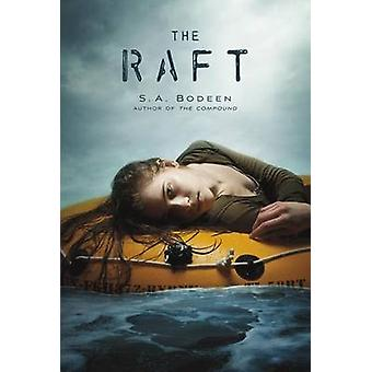 The Raft by S A Bodeen - 9781250027399 Book