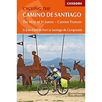 Cycling the Camino de Santiago by Mike Wells