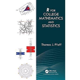R For College Mathematics and Statistics by Pfaff & Thomas