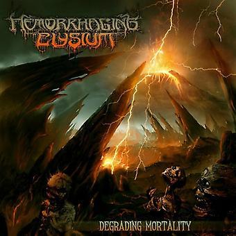 Hemorrhaging Elysium - Degrading Mortality [CD] USA import