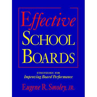 Tehokas koululautakuntien - parantaminen hallituksen suorituskyky b