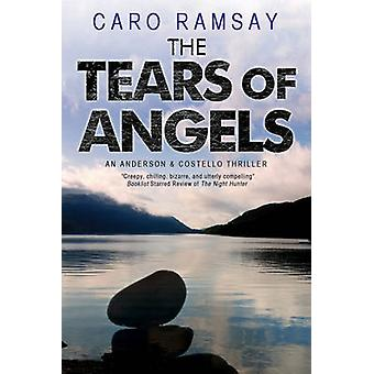 The Tears of Angels by Ramsay & Caro