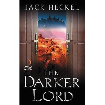 Jack Heckelin tummempi lordi - 9780062697783 Kirja