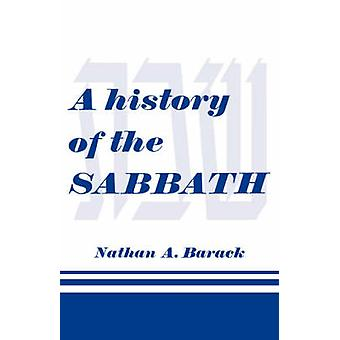 A History of the Sabbath by Barack & Nathan A.