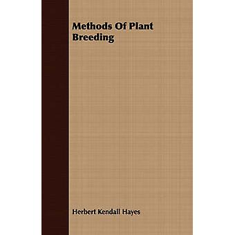 Methods Of Plant Breeding by Hayes & Herbert Kendall