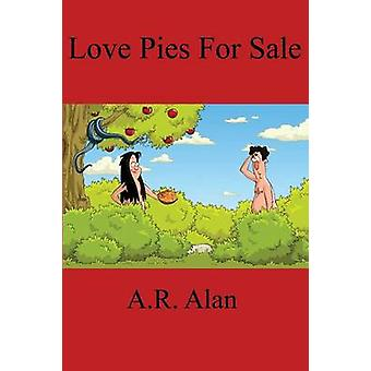 Love Pies for Sale by Alan & A. R.