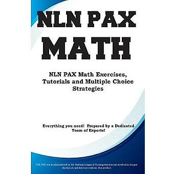 NLN PAX Math NLN PAX Math Exercises Tutorials and  Multiple Choice Strategies by Complete Test Preparation Inc.