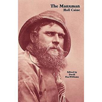The Manxman by Caine & Hall