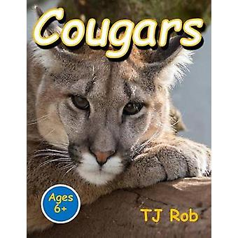Cougars Age 6 and above by Rob & TJ