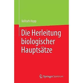 Die Herleitung biologischer Hauptstze by Hopp & Vollrath