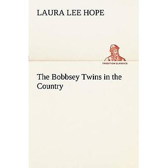 The Bobbsey Twins in the Country by Hope & Laura Lee