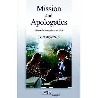 Mission and Apologetics by Beyerhaus & Peter