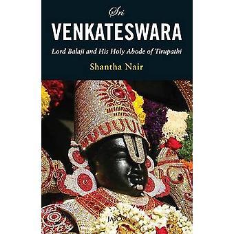 Sri Venkateswara by Nair & Dr. Shantha