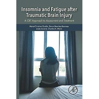 Insomnia and Fatigue after Traumatic Brain Injury - A CBT Approach to