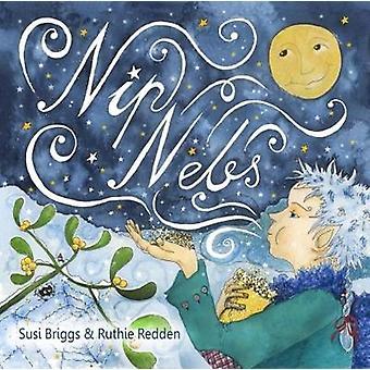 Nip Nebs - Jack Frost by Susi Briggs - 9780957640290 Book